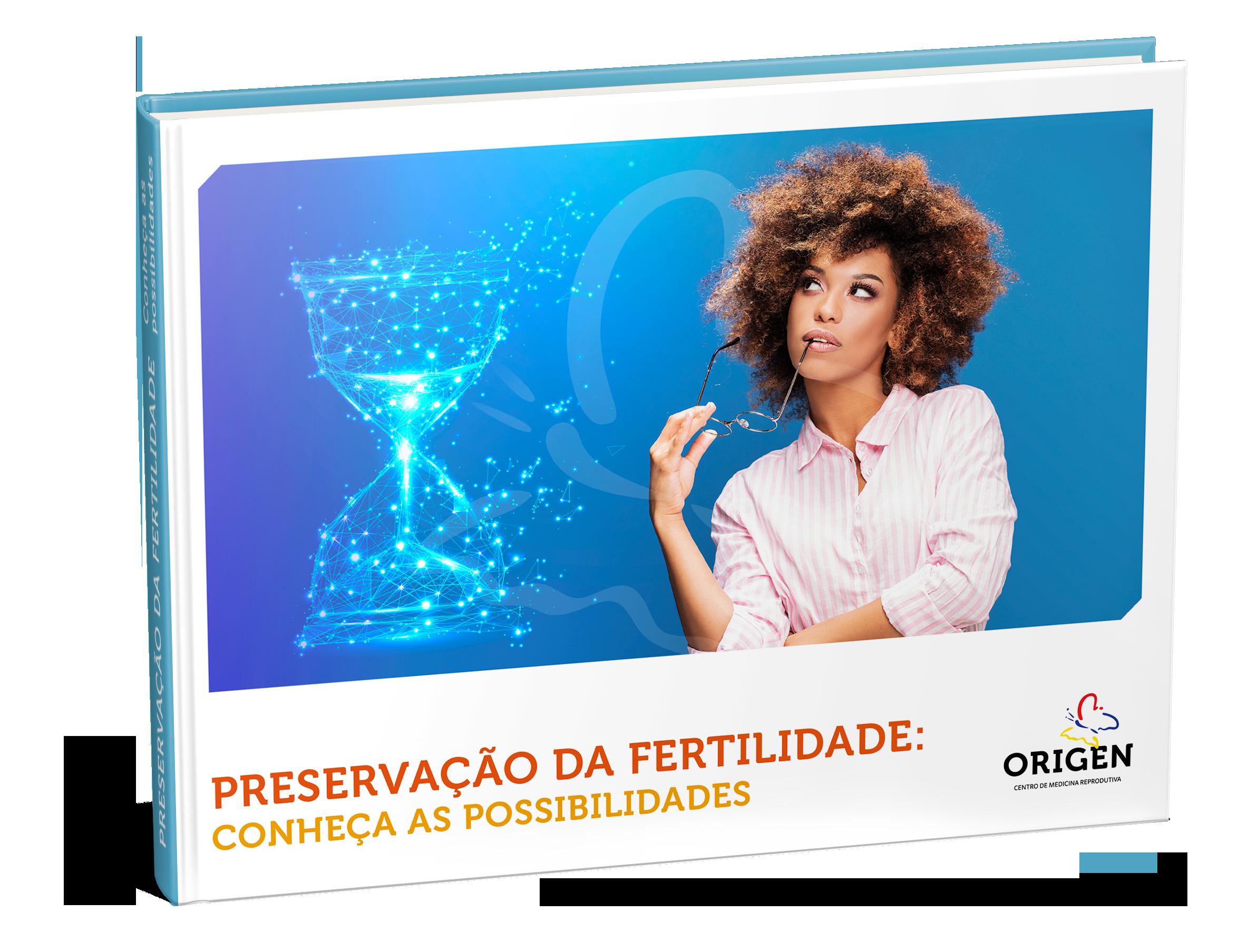 E-book | Preservação da fertilidade: conheça as possibilidades